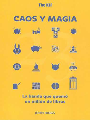 The KLF, caos y magia