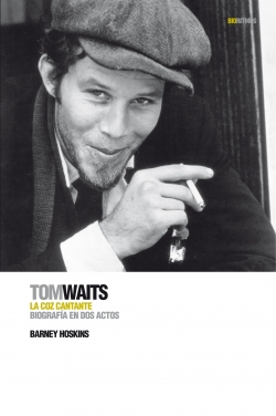 Tom Waits: la coz cantante